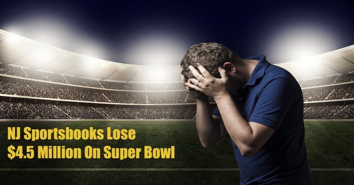NJ Sportsbooks Lose $4.5 Million On Super Bowl As Bettors Win Big