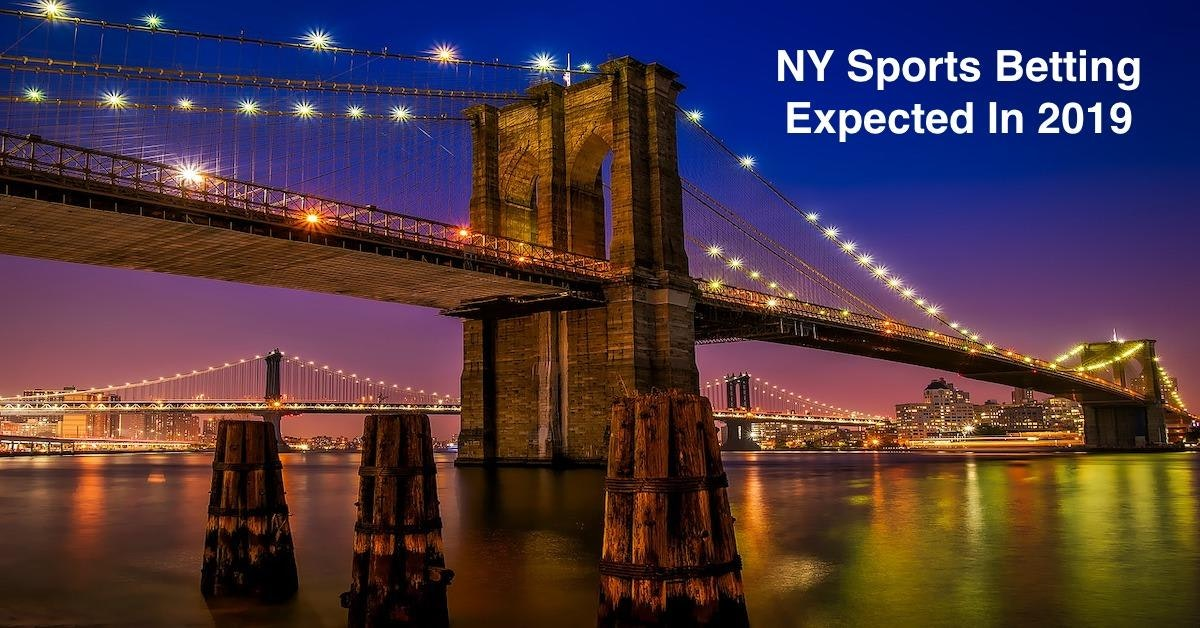 NY Sports Betting Expected To Gain Approval In 2019