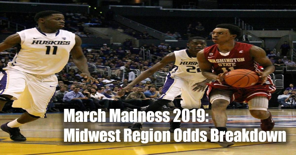 March Madness 2019 Bracket: Midwest Region Odds - NCAAB Picks Using FanDuel Sportsbook