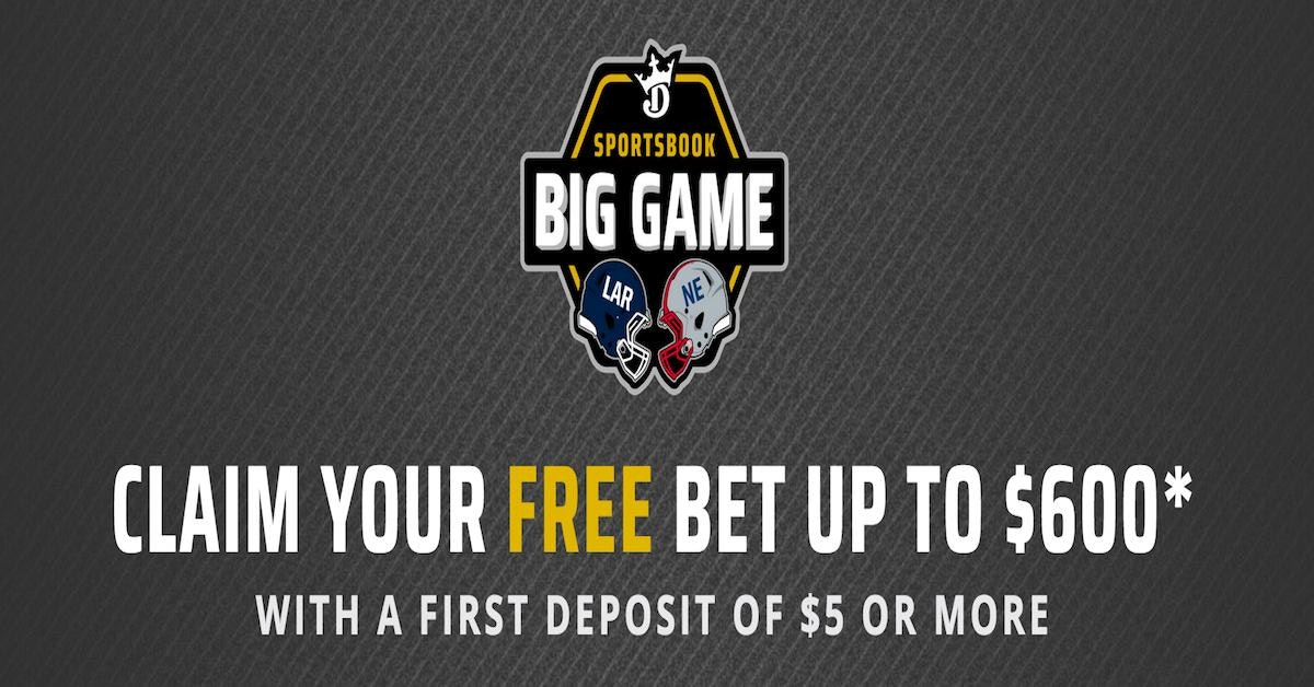 DraftKings Sportsbook Offers $600 Free To Celebrate The Super Bowl