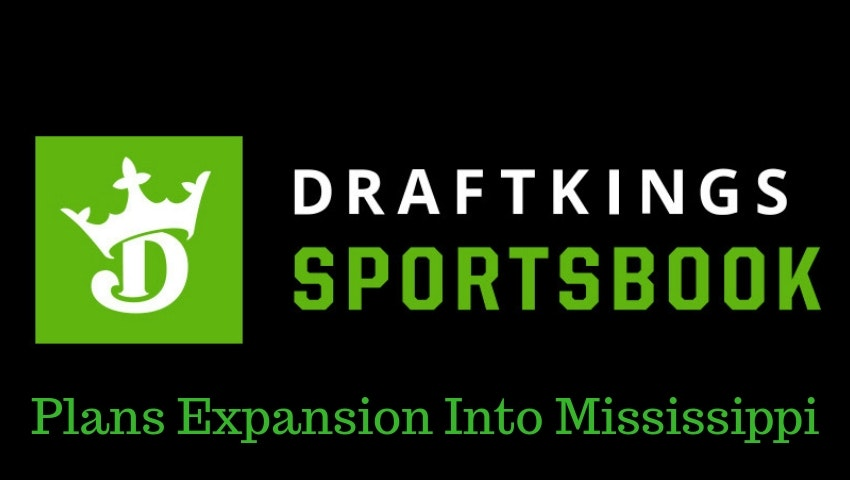 DraftKings Expands Its Sportsbook Operations To Mississippi
