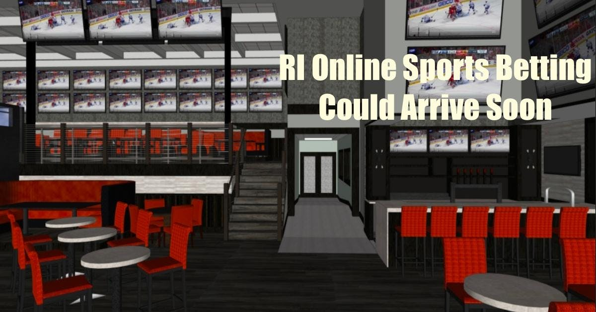 RI Online Sports Betting On The Way After Second In-Person SportsBook Opens