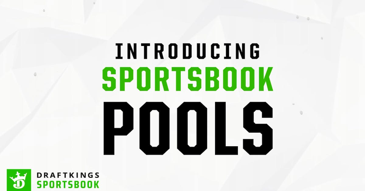 DraftKings Sportsbook Pools Are Here For Sports Betting Excitement