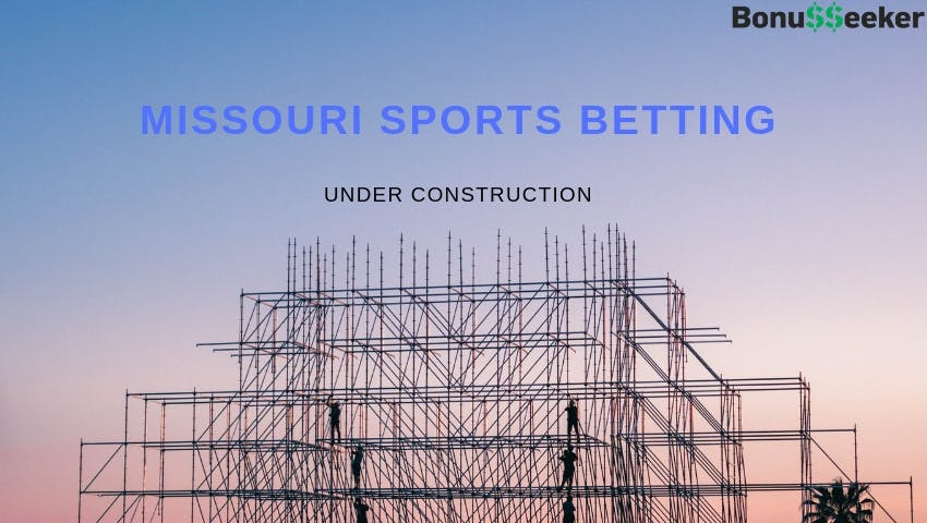 Missouri To Set Stage For Sports Betting In 2019