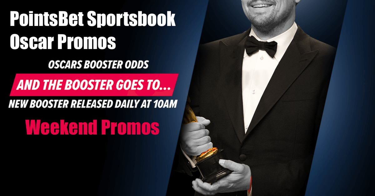PointsBet NJ Promos For 2019 Oscars, Top NCAA Basketball Teams This Weekend Featured Image