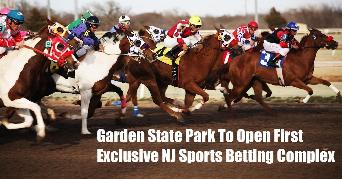 Garden State Park To Open First Exclusive NJ Sports Betting Complex