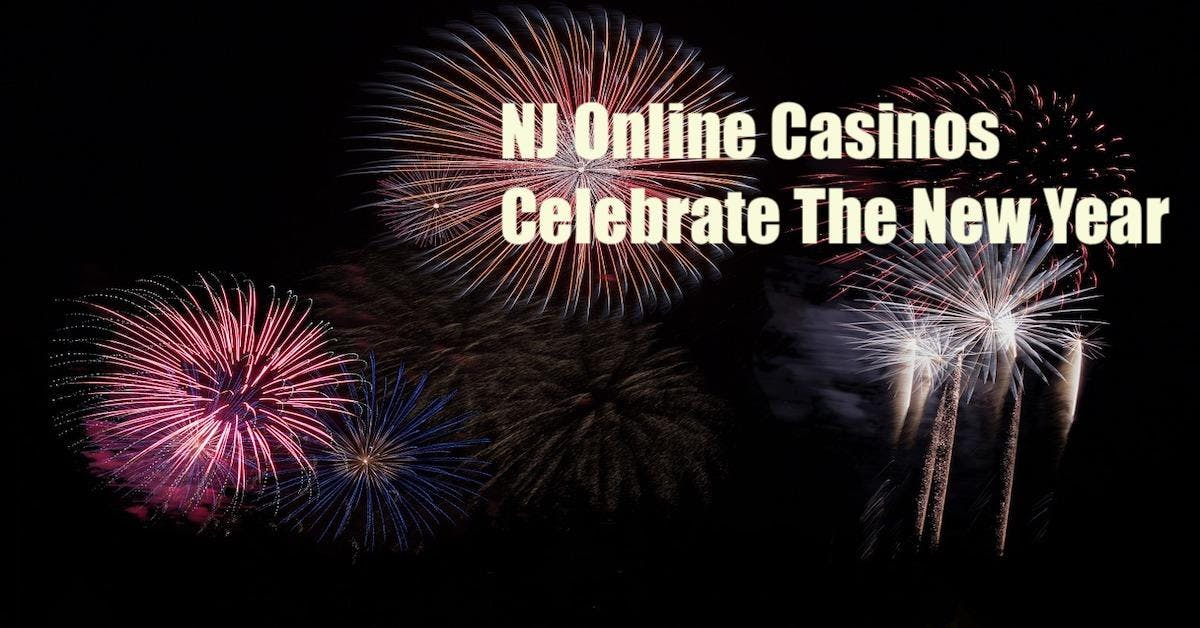 New Jersey Online Casinos Delivered Big Promos To Celebrate 2019